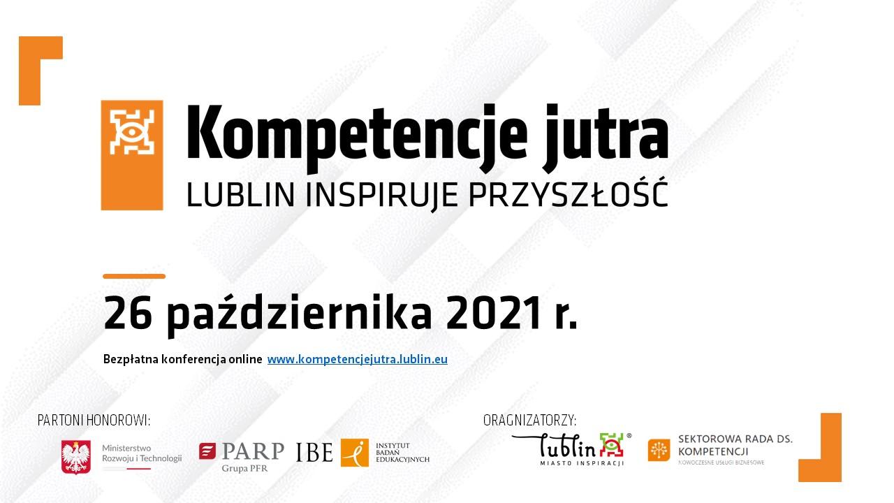 """IBE patronem konferencji """"Kompetencje jutra. Lublin inspiruje przyszłość"""""""